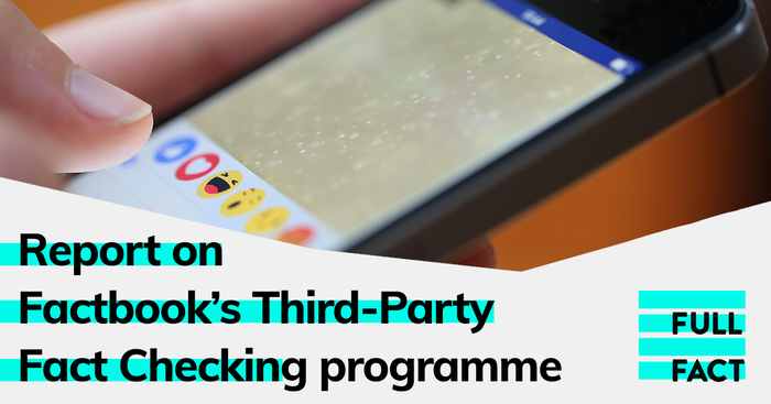 Full Fact publishes new report on Facebook's Third-Party Fact-Checking programme